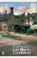 Lark Rise to Candleford: A Trilogy