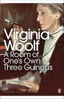A Room of One's Own/Three Guineas: ...