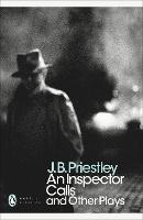An Inspector Calls: and Other Plays