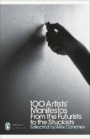 100 Artists' Manifestos: From the...