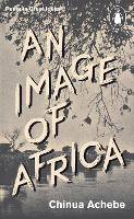An Image of Africa/ The Trouble with...
