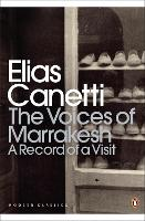 The Voices of Marrakesh: A Record of ...