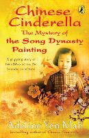 Chinese Cinderella: The Mystery of ...