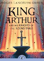 King Arthur and His Knights of the...