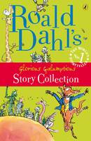 Roald Dahl's Glorious Galumptious...