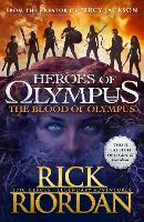 The Blood of Olympus: Book 5: Heroes...