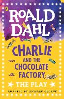 Charlie and the Chocolate Factory: ...