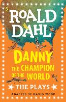 Danny the Champion of the World: The...
