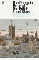 The Penguin Book of the British Short...