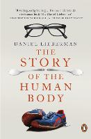 The Story of the Human Body:...