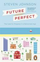 Future Perfect: The Case for Progress...