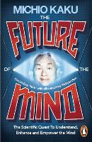 The Future of the Mind: The ...