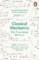 Classical Mechanics: The Theoretical...