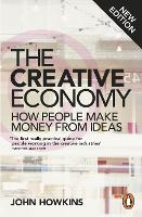 The Creative Economy: How People Make...