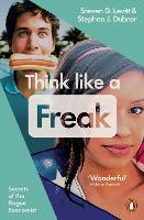 Think Like a Freak: Secrets of the...