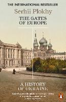 The Gates of Europe: A History of...