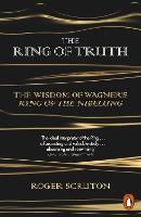 The Ring of Truth: The Wisdom of...