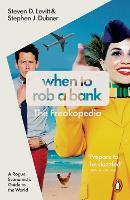 When to Rob a Bank: A Rogue...