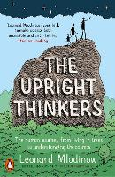 The Upright Thinkers: The Human...