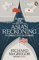 Asia's Reckoning: The Struggle for...
