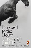 Farewell to the Horse: The Final...