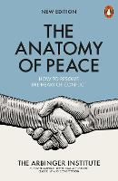 The Anatomy of Peace: How to Resolve...