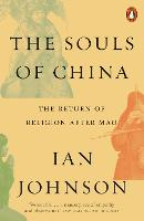 The Souls of China: The Return of...