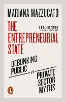 The Entrepreneurial State: Debunking...
