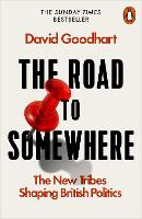 The Road to Somewhere: The New Tribes...