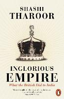 Inglorious Empire: What the British...