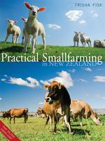 Practical Smallfarming in New Zealand