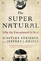 The Super Natural: Why the ...