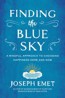Finding the Blue Sky: A Mindful...