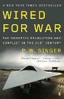 Wired for War: The Robotics ...