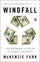 Windfall: The Booming Business of...