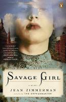 Savage Girl: A Novel