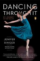 Dancing Through it: My Journey in the...