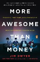 More Awesome Than Money: Four Boys,...