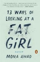 13 Ways Of Looking At A Fat Girl:...
