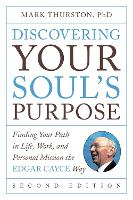 Discovering Your Soul's Purpose:...