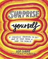 Surprise Yourself: A Creative Journal...