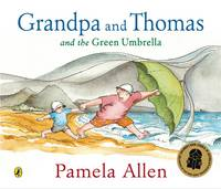 Grandpa and Thomas and the Green...
