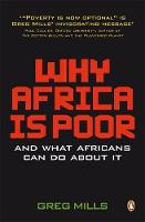 Why Africa is Poor: And What Africans...