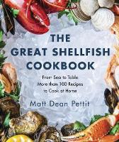 The Great Shellfish Cookbook: From ...