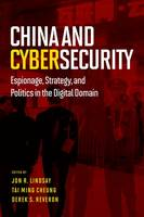 China and Cybersecurity: Espionage,...