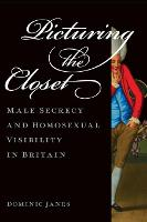 Picturing the Closet: Male Secrecy ...
