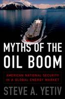 The Myths of the Oil Boom: American...