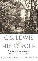 C. S. Lewis and His Circle: Essays ...