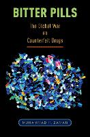 Bitter Pills: The Global War on...