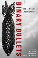 Binary Bullets: The Ethics of...
